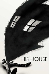 [NETFLIX ] His House (2020) บ้านของใคร