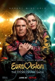 Eurovision Song Contest The Story of Fire Saga (2020) ไฟร์ซาก้า ไฟ ฝัน ประชัน เพลง