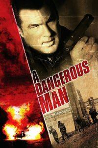 A Dangerous Man (2009) มหาประลัยคนอันตราย