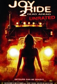 Joy Ride 2 Dead Ahead (2008) เกมหยอก หลอกไปเชือด 2: เชือดสุดทางนรก