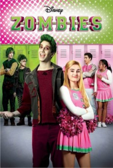 Zombies (2018) ซอมบี้ นักเรียนหน้าใหม่กับสาวเชียร์ลีดเดอร์