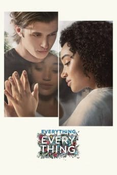 Everything Everything (2017) ทุกสิ่ง ทุก ๆ สิ่ง…คือเธอ