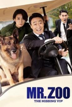 Mr.Zoo The Missing VIP (2020) ภารกิจฮาอารักขาวีไอพี
